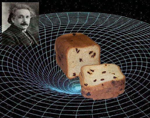Einstein's universe, bread universe, Einstein raisin bread
